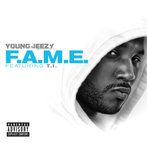 New Music: Young Jeezy Ft. T.I. – F.A.M.E.