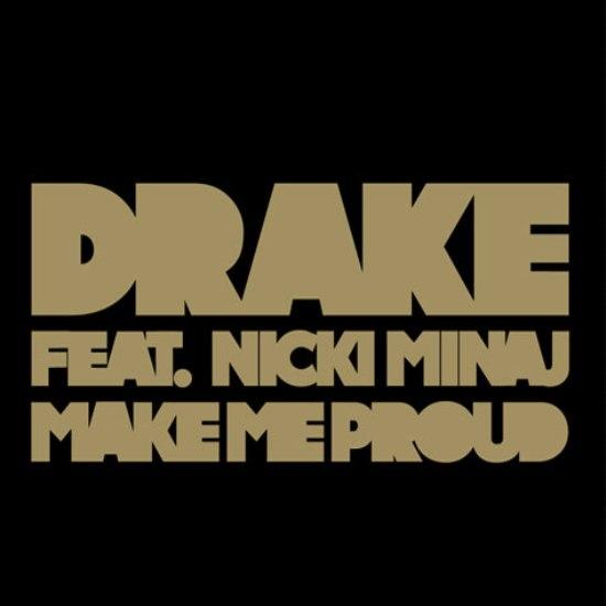 New Music: Drake Ft. Nicki Minaj – Make Me Proud