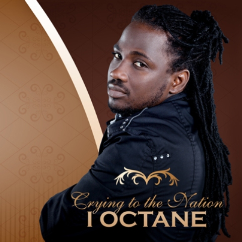 I-Octane Cry To The Nation