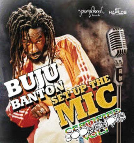 buju banton set up the mic