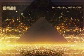 Music: Common – The Dreamer/The Believer [Full Album]