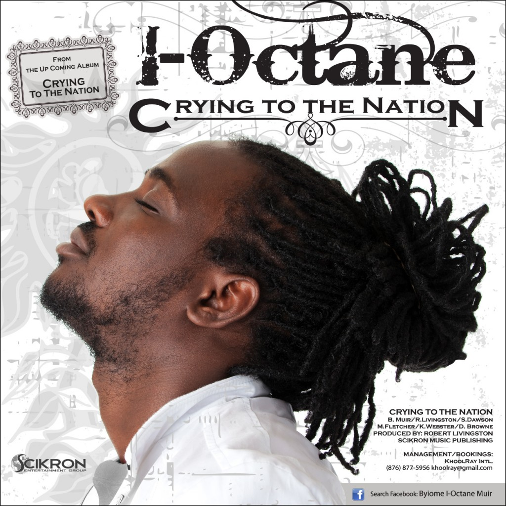 """I-Octane Debut Album """"Cry To The Nation"""" Drop Valentine's Day"""