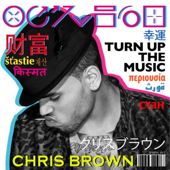 "Chris Brown – ""Turn Up The Music"" [New Music]"