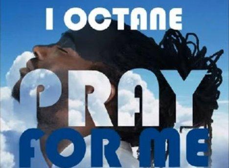 I-Octane Pray For Me