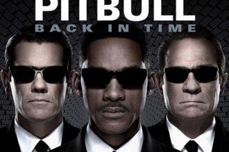 MUSIC: Pitbull – Back In Time (Men In Black 3 Theme Song)