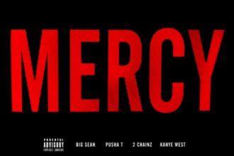 MUSIC: Kanye West, Big Sean, Pusha T & 2 Chainz – Mercy
