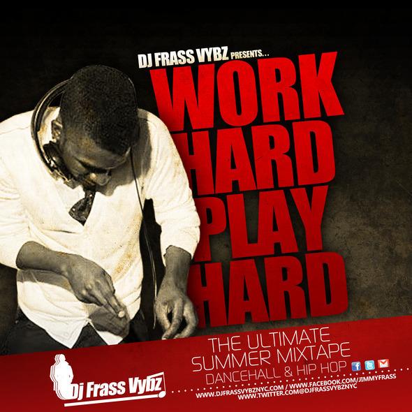 DJ Frass work hard play hard cover