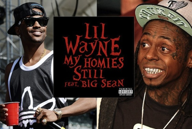 lil wayne big sean my homies still