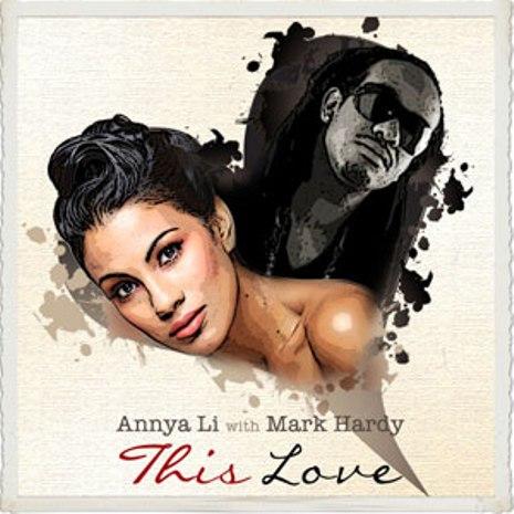 Mark Hardy Annya Li this love