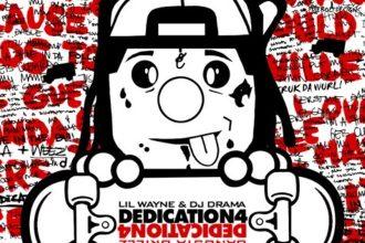 "Lil Wayne ""Dedication 4"" Mixtape [New Music]"