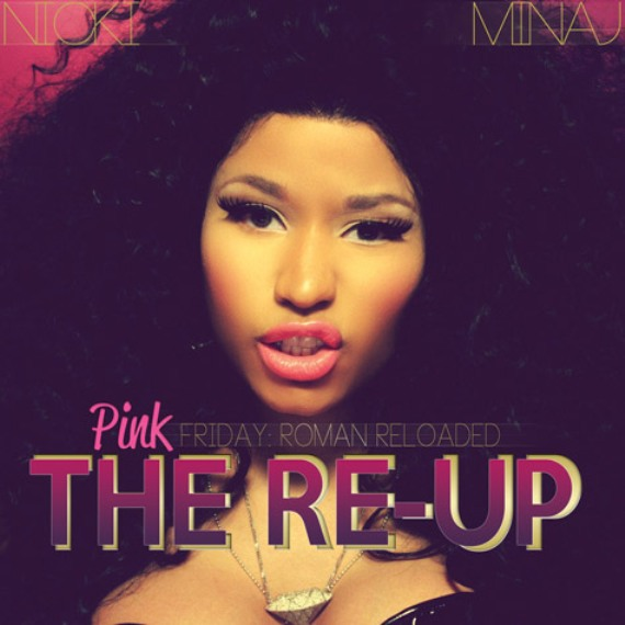 Nicki Minaj  Pink Friday Roman Reloaded The Re-Up artwork