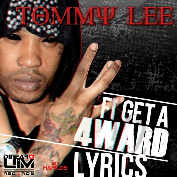 Tommy Lee fi get a 4ward