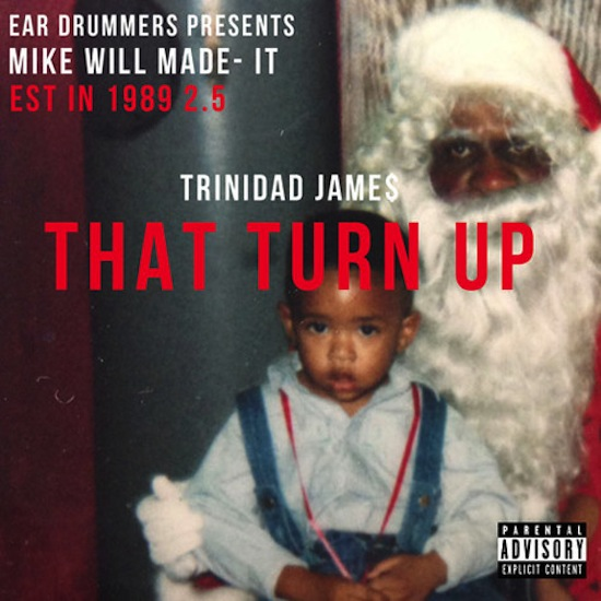 Trinidad James That Turn Up Artwork
