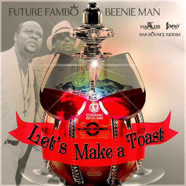 beenie man fambo lets make a toast