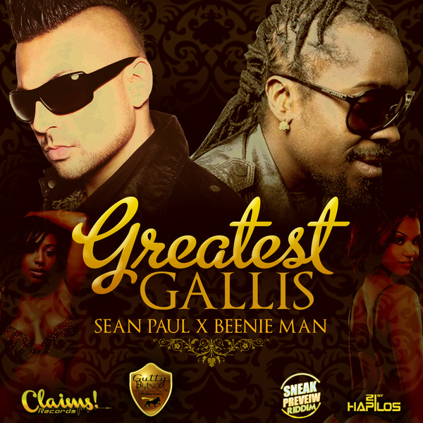 Sean Paul Beenie Man Greatest Gallis art