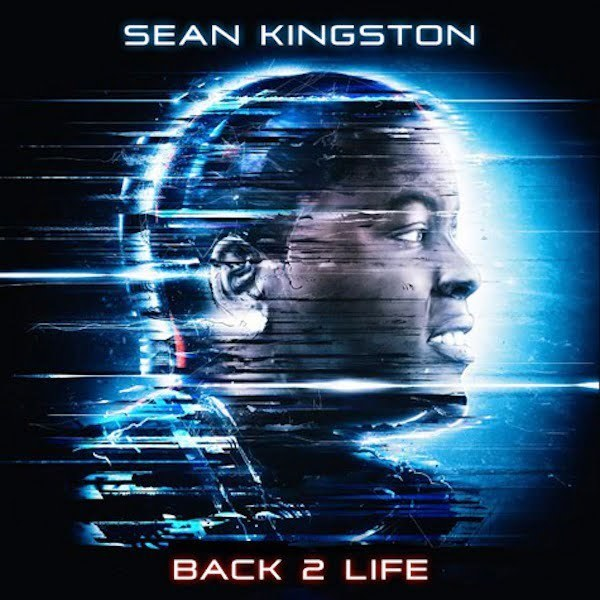 Sean Kingston Back 2 life artwork
