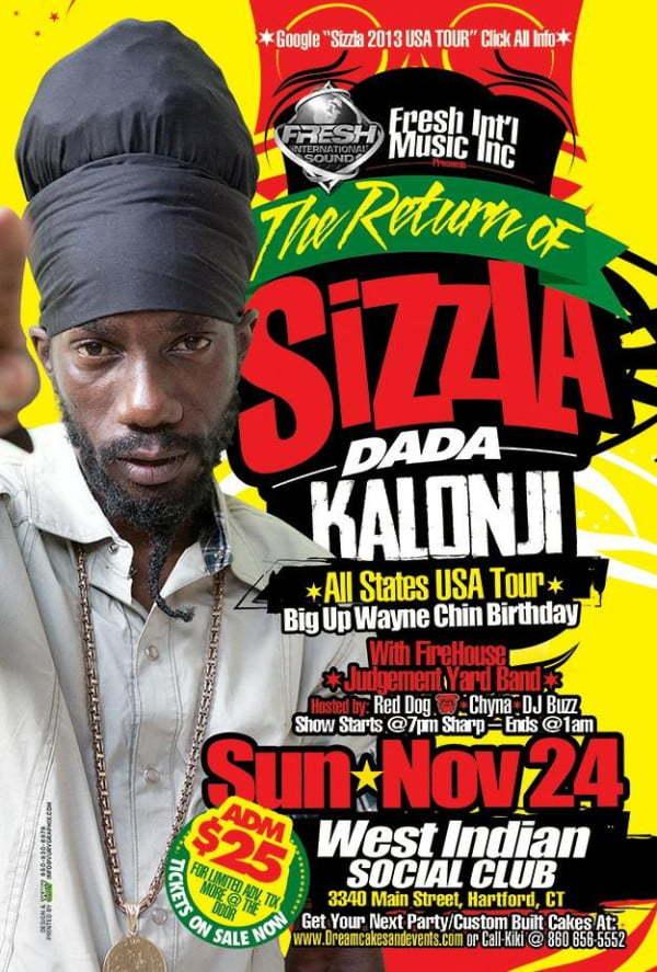 EVENTS: The Return Of Sizzla Dada Kalonji On November 24