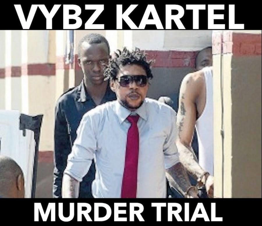Vybz Kartel murder trial