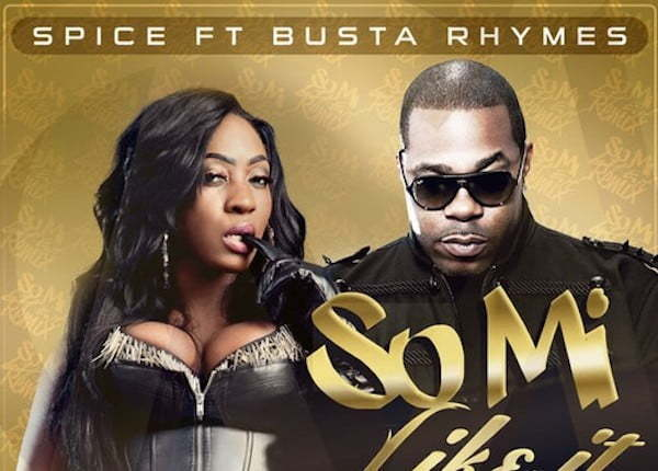 Spice Ft. Busta Rhymes – So Mi Like It (Remix) [New Music]