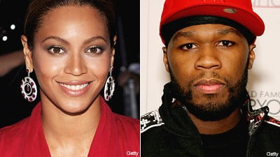 Beyonce and 50 Cent