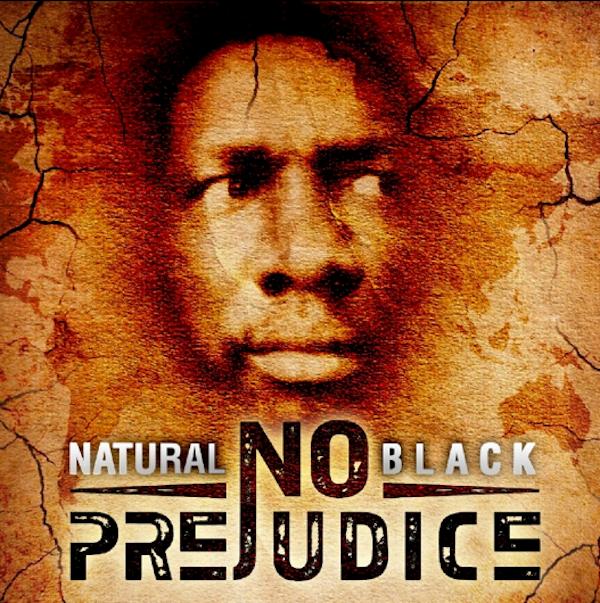 Natural Black No Prejudice