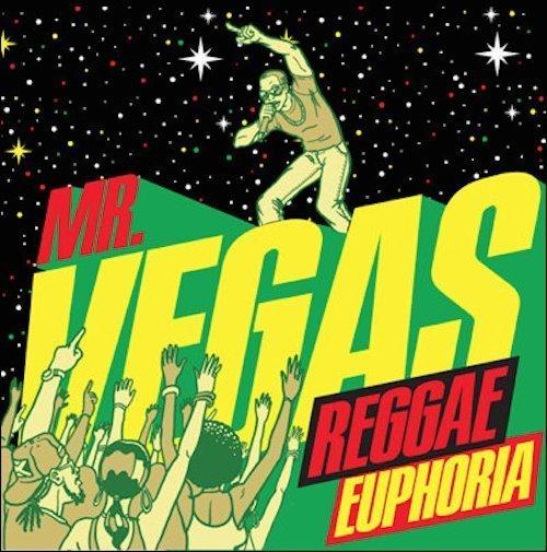 Mr. Vegas Reggae Euphoria