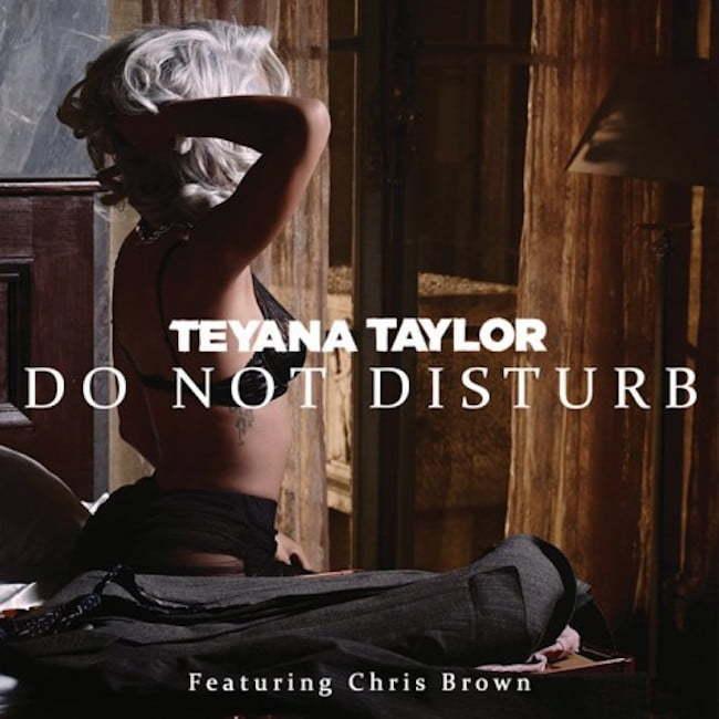 Teyana Taylor Do Not Disturb