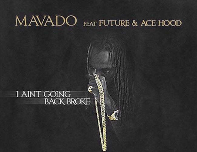 Mavado I Aint Going Back Broke artwork