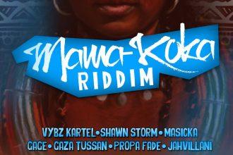 Mama Koka Riddim Mix [Audio]