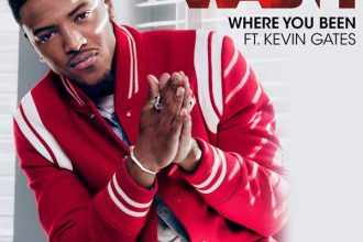 Wash Featuring Kevin Gates – Where You Been [New Music]