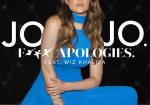 JoJo Featuring Wiz Khalifa – F**k Apologies [New Music]