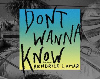 Maroon 5 feat. Kendrick Lamar – Don't Wanna Know [New Music]
