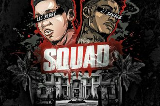 Lil Bibby Featuring 21 Savage – Squad Lyrics