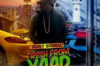 "Busy Signal Drop New Album ""Fresh From Yaad"" | Stream"
