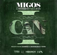 Migos & Hoodrich Pablo Juan – I Can Lyrics