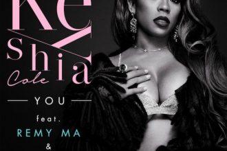 Keyshia Cole feat. Remy Ma & French Montana – You [New Music]