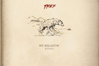THEY. – Silence [New Music]