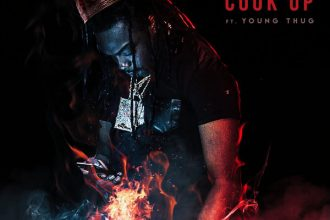 Young Scooter feat. Young Thug – Cook Up Lyrics