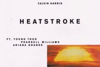 Calvin Harris feat. Ariana Grande, Pharrell Williams & Young Thug – Heatstroke Lyrics