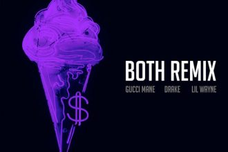 Gucci Mane – Both Remix feat. Drake & Lil Wayne [New Music]