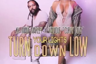 "Listen Ky-Mani Marley & Yanique Curvy Diva Song ""Turn Your Lights Down Low"""