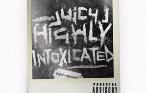 "Stream Juicy J Mixtape ""Highly Intoxicated"" Feat. Wiz Khalifa & Cardi B"
