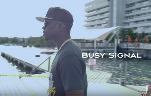 "Watch Busy Signal New Vudeo ""My Time Now"""
