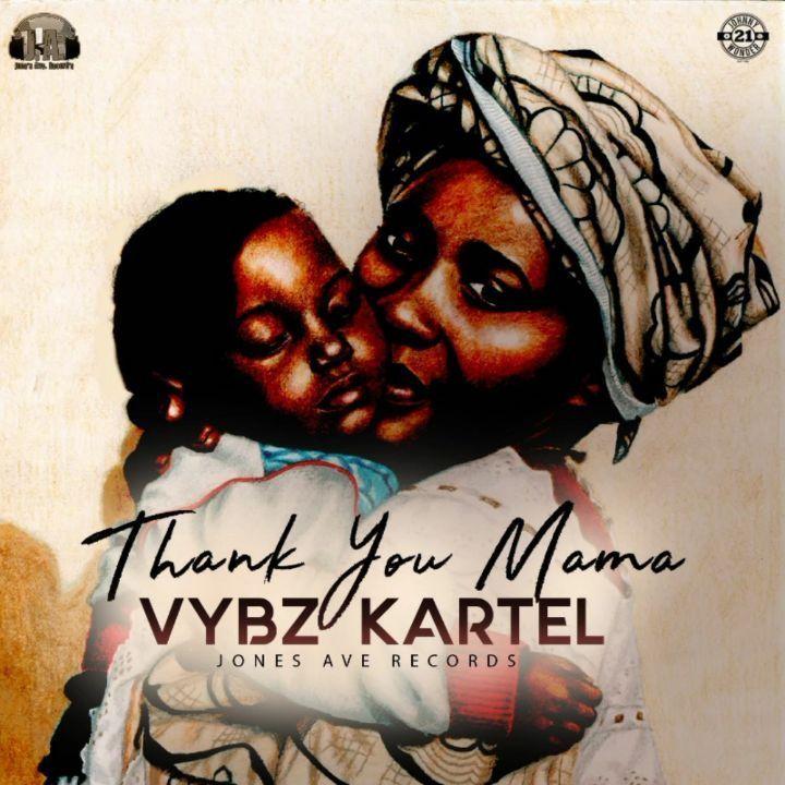 Vybz Kartel Drops New Mama Anthem Thank You Mama