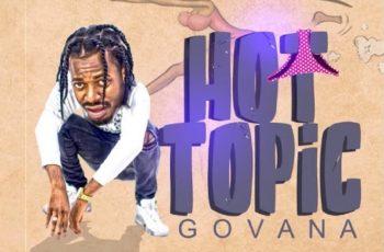 Govana Hot Topic